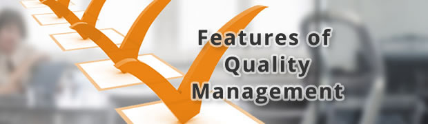 Must have features of Quality management system